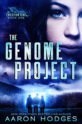 The Genome Project (The Evolution Gene Book 1) by [Aaron Hodges]