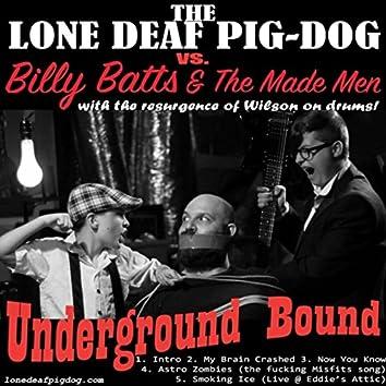 Underground Bound
