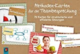Methoden-Karten für die Teambesprechung: 70 Karten für strukturierte und effiziente Sitzungen