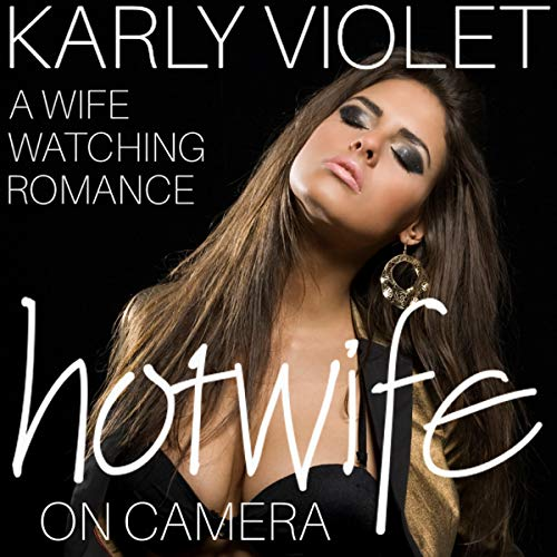 Hotwife on Camera audiobook cover art