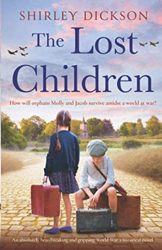 The Lost Children An absolutely heartbreaking and gripping World War 2 historical novel product image