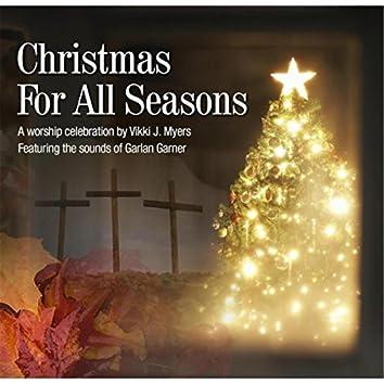 Christmas for All Seasons