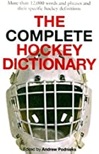 The Complete Hockey Dictionary