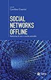 social networks offline: marketing di rete e crescita aziendale (cultura di impresa)