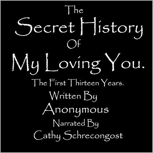 The Secret History of My Loving You Titelbild