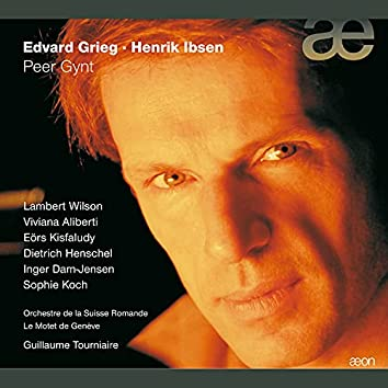 Grieg: Peer Gynt (Version française)