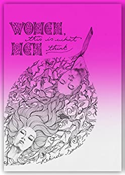 Women, This Is What Men Think (RElationships For Real Book 1) by [Kehinde Sonola]