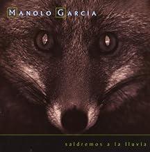 Saldremos a La Lluvia by Garcia, Manolo (2009-01-13)