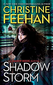 Shadow Storm (A Shadow Riders Novel Book 6) by [Christine Feehan]