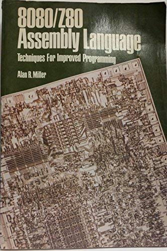 8080/Z80 Assembly Language: Techniques for Improved Programming (General Trade)