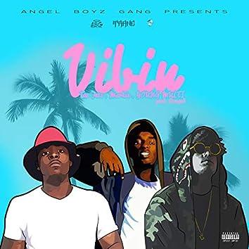 Vibin' (feat. Markie & Young Multi)