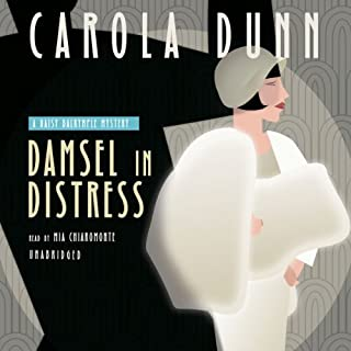 Damsel in Distress     A Daisy Dalrymple Mystery, Book 5              By:                                                                                                                                 Carola Dunn                               Narrated by:                                                                                                                                 Mia Chiaromonte                      Length: 7 hrs and 34 mins     15 ratings     Overall 4.2