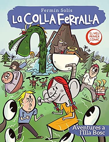 Aventures a l'Illa Bosc (La colla ferralla 2): El meu primer còmic (Catalan Edition)