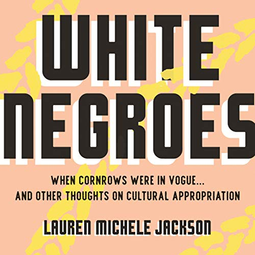 White Negroes audiobook cover art