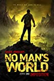 No Man's World: Book I - Imposition
