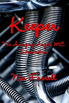 Keeper—The Avenging Angels MC Introduction: Avenging Angels MC Book 0.5 by [Nia Farrell, Anita Quick]