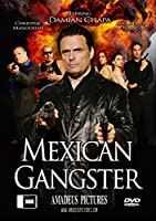 Mexican Gangster [DVD]