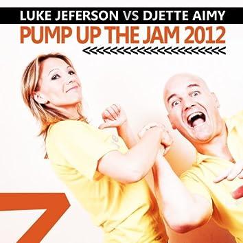 Pump Up the Jam 2012