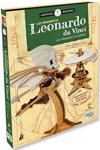 Los Ingenios De Leonardo Da Vinci. Cientificos e inventores. Con maqueta 3D. Edic. ilustrado (Español)