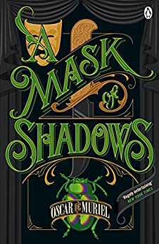 A Mask of Shadows: Frey & McGray Book 3 (A Victorian Mystery) by [Oscar de Muriel]