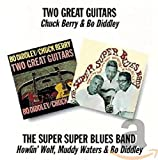 Two Great Guitars/the Super Super Blues Band - huck Berry