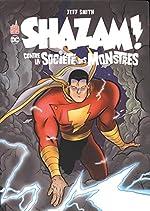 Shazam contre la société des monstres de Jeff Smith
