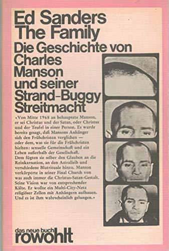 The Family. Die Geschichte von Charles Manson und seiner Strand-Buggy Streitmacht