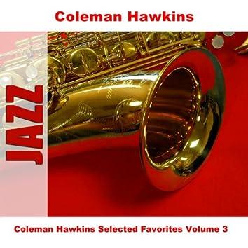 Coleman Hawkins Selected Favorites Volume 3