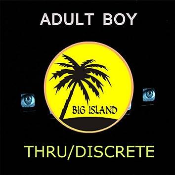 Thru / Discrete