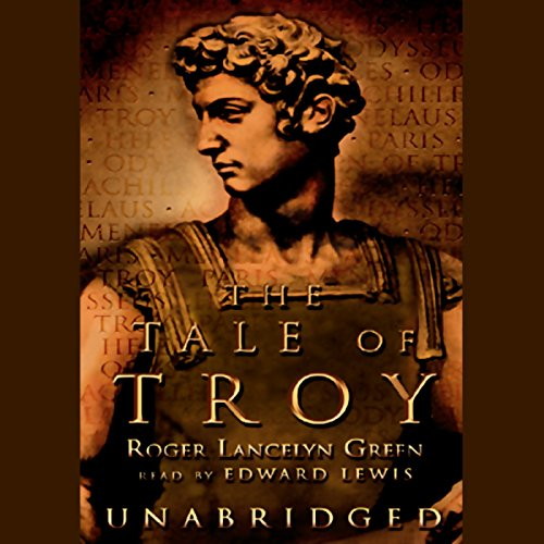 The Tale of Troy audiobook cover art