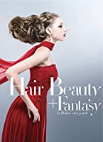 Hair beauty + fantasy―by Mieko Ueda upーstyle