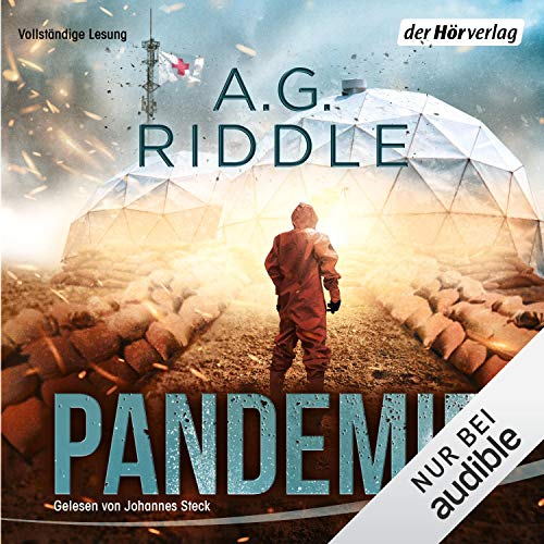 Pandemie     Extinction 1              By:                                                                                                                                 A. G. Riddle                               Narrated by:                                                                                                                                 Johannes Steck                      Length: 21 hrs and 40 mins     Not rated yet     Overall 0.0