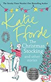 The Christmas Stocking and Other Stories: Katie Fforde
