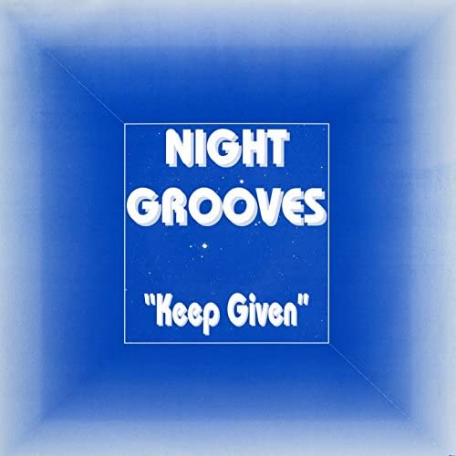 Night Grooves