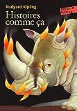 Histoires comme ca (Folio Junior) by Rudyard Kipling(2008-06-12) - Gallimard - 01/01/2008