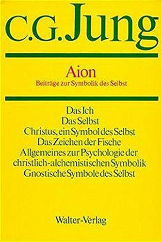 Gesammelte Werke, Bd. 9, Halbbd. 2: Aion - Beiträge zur Symbolik des Selbst