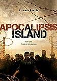 Apocalipsis Island (Saga Apocalipsis Island nº 1)