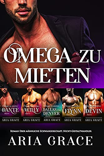 Omega zu mieten: 1-5: Alpha Omega M-Preg Liebesroman ohne Formwandlung