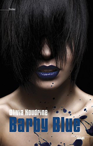 Barby blue (THRILLER) (French Edition)