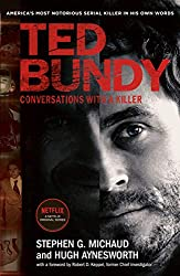 Ted Bundy, Conversations With A Killer