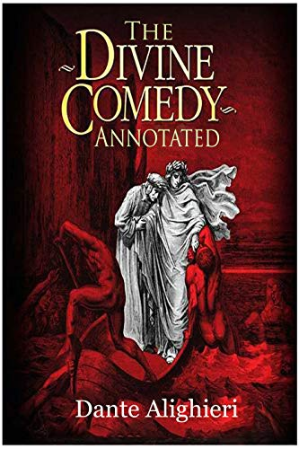 The Divine Comedy (Annotated) (English Edition)