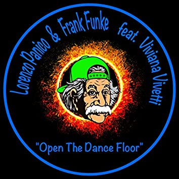 Open the Dance Floor