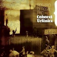 Cabaret Voltaire by Rosario Di Rosa Trio
