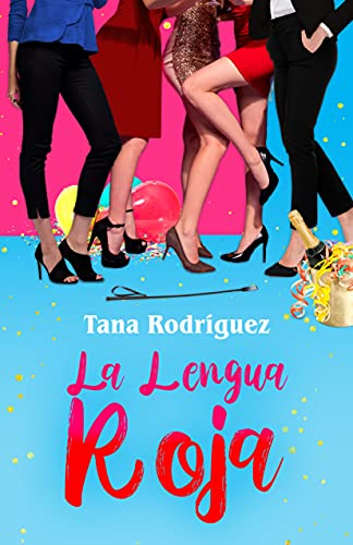 La Lengua Roja de Tana Rodríguez