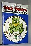 Taka Takata, volume 3 - Le batracien aux dents d'or