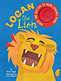 Logan the Lion - Sound Book - Novelty Book - Interactive Children's Board Book