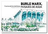Burle Marx, Paisajes de Agua