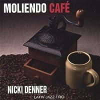 Moliendo Cafe by Nicki Latin Jazz Trio Denner (2013-05-03)