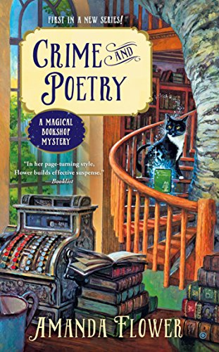 Compare Textbook Prices for Crime and Poetry A Magical Bookshop Mystery  ISBN 9780451477446 by Flower, Amanda