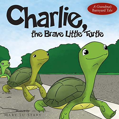Charlie, the Brave Little Turtle audiobook cover art